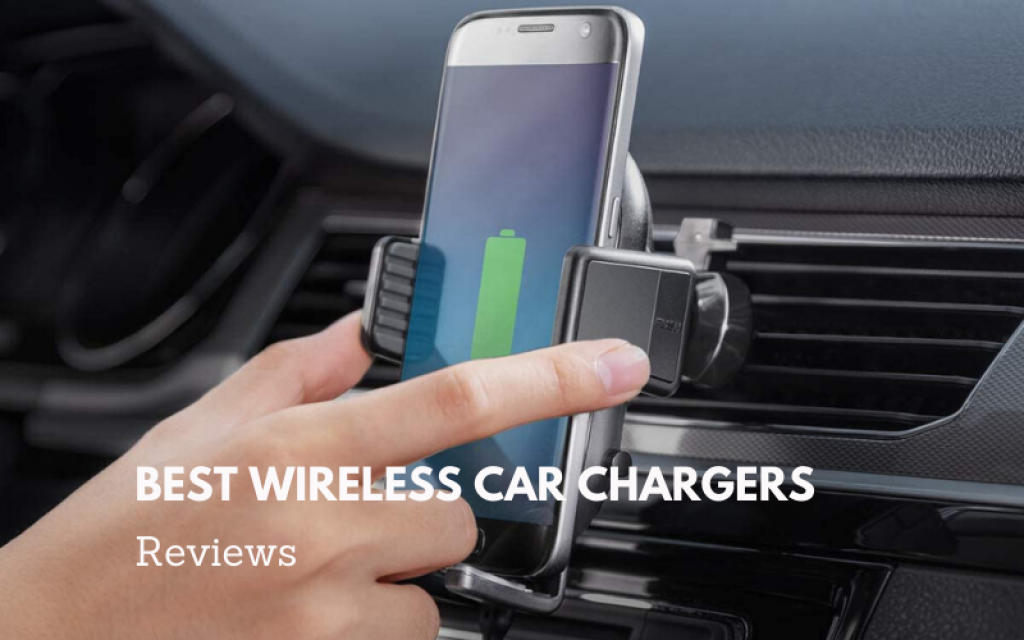 best-wireless-car-chargers